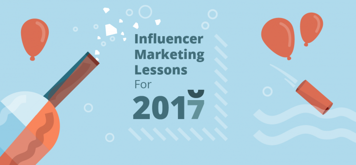 Influencer Marketing Lessons for 2017